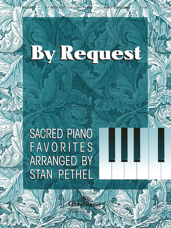 By Request: Sacred Piano Favorites