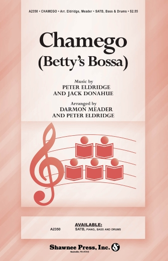Chamego : SATB : Peter Eldridge : Peter Eldridge : Sheet Music : 35003211 : 747510190301