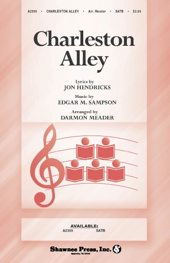 Charleston Alley : SATB : Darmon Meader : Lambert, Hendricks and Ross : Sheet Music : 35003241 : 747510189916