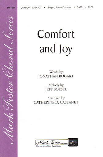 Comfort and Joy : SATB : Catharine D. Castanet : Sheet Music : 35004503 : 747510069461