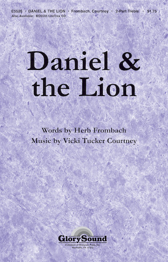 Daniel and the Lion : 2-Part : Vicki Tucker Courtney : Vicki Tucker Courtney : Sheet Music : 35005079 : 747510182818