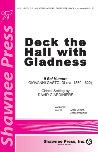 Deck the Hall with Gladness : SATB : David Giardiniere : Sheet Music : 35005203 : 747510179665