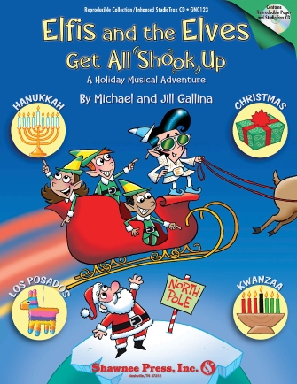 Elfis and the Elves Get All Shook Up – A Holiday Musical Adventure