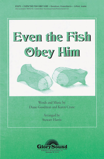 Even the Fish Obey Him : SA : Stewart Harris : Karen Crane : Sheet Music : 35006091 : 747510067252