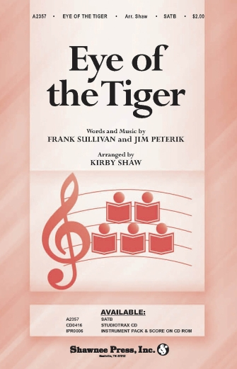Eye of the Tiger : SATB : Kirby Shaw : Jim Peterik : Survivor : Rocky : Sheet Music : 35006244 : 747510189961