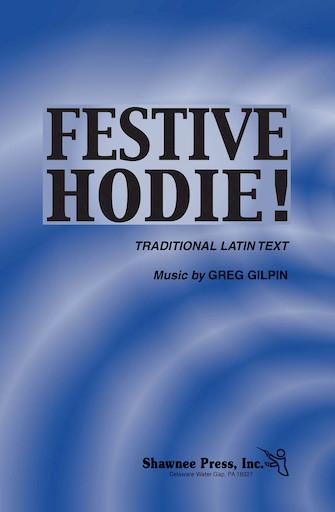 Festive Hodie!