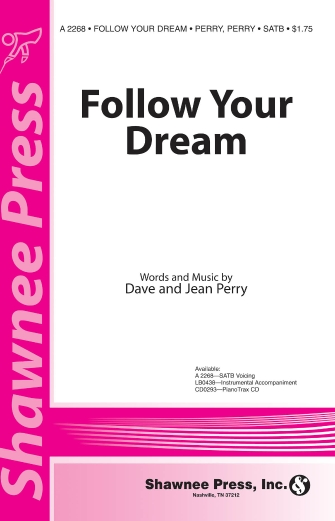 Follow Your Dream : SATB : Jean Perry : Jean Perry : Sheet Music : 35007047 : 747510072959