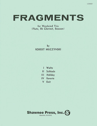 Fragments Flute/Clarinet/Bassoon