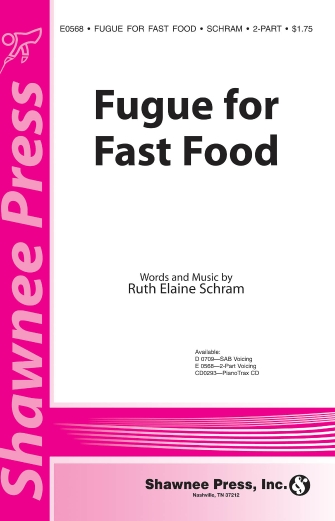 Fugue for Fast Food : 2-Part : Ruth Elaine Schram : Ruth Elaine Schram : Sheet Music : 35007406 : 747510074663