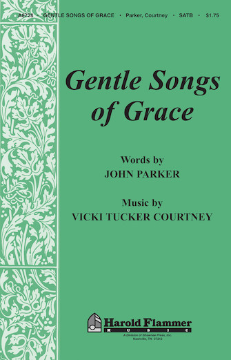 Gentle Songs of Grace