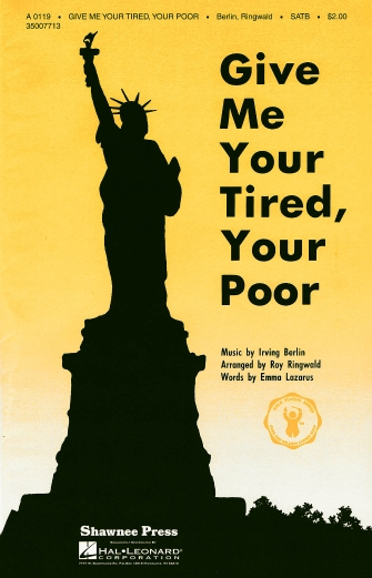 Give Me Your Tired, Your Poor : SSAA : Roy Ringwald : Sheet Music : 35007714 : 747510016304