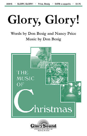 Glory, Glory! : SATB : Don Besig : Don Besig : Sheet Music : 35007967 : 747510187905