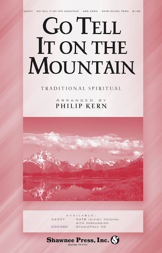 Go, Tell It on the Mountain : SATB : Philip Kern : Sheet Music : 35008038 : 747510185239