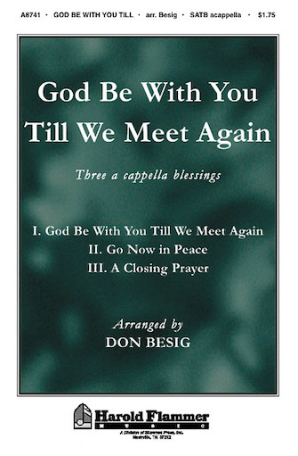 God Be With You Till We Meet Again : SATB : Don Besig : Sheet Music : 35008071 : 747510183884