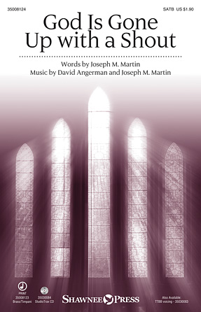 God Is Gone Up with a Shout : SATB : Stan Pethel : Joseph Martin : Sheet Music : 35008124 : 747510071013