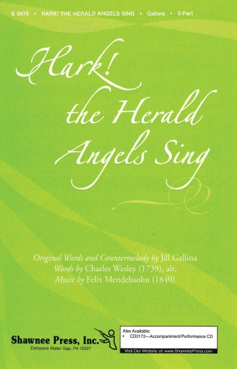 Hark! The Herald Angels Sing : 2-Part : Jill Gallina : Sheet Music : 35008874 : 747510055990