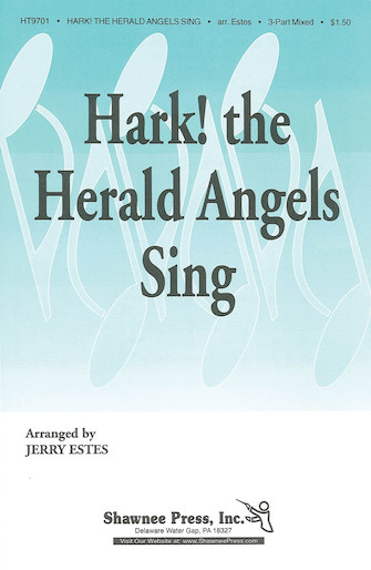Hark! The Herald Angels Sing : SAB : Jerry Estes : Sheet Music : 35008875 : 747510035855