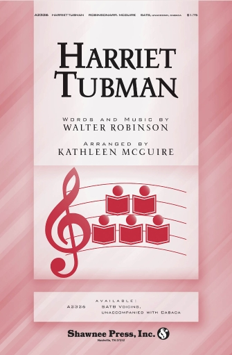 Harriet Tubman : SATB : Kathleen McGuire : Sheet Music : 35008908 : 747510185253
