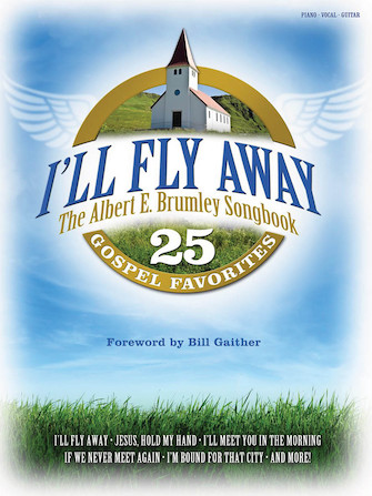 Product Cover for I'll Fly Away – The Albert E. Brumley Songbook
