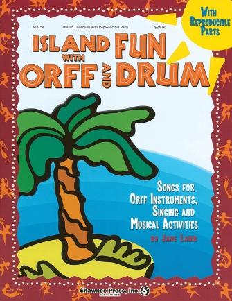 Island Fun with Orff & Drum