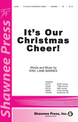 It's Our Christmas Cheer : TTBB : Eric Lane Barnes : Eric Lane Barnes : Sheet Music : 35011177 : 747510179528