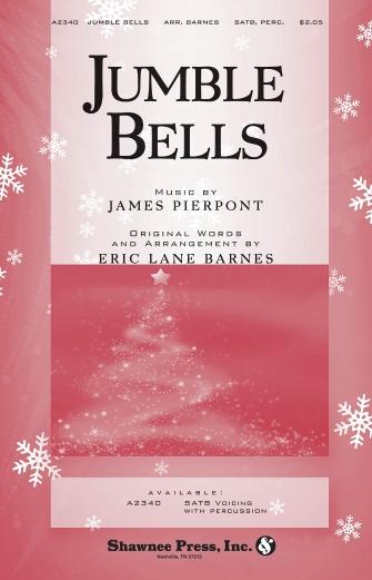 Jumble Bells : SATB : Eric Lane Barnes : Sheet Music : 35011831 : 747510185826