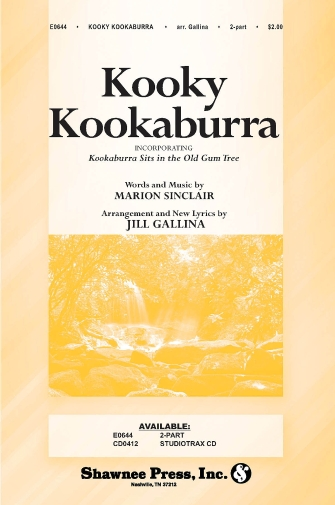 Kooky Kookaburra : 2-Part : Jill Gallina : Marion Sinclair : Sheet Music : 35012127 : 747510190844