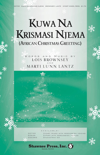 Kuwa Na Krismasi Njema : SAB : Marti Lunn Lantz : Marti Lunn Lantz : Sheet Music : 35012142 : 747510185918