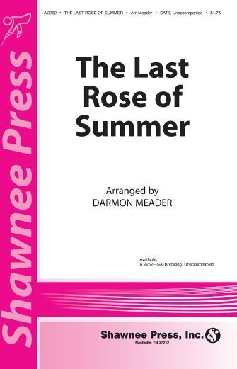 The Last Rose Of Summer : SATB : Darmon Meader : New York Voices : Sheet Music : 35012272 : 747510068822