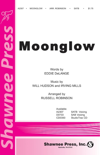 Moonglow : SATB : Russell Robinson : Will Hudson : Sheet Music : 35014398 : 747510179603