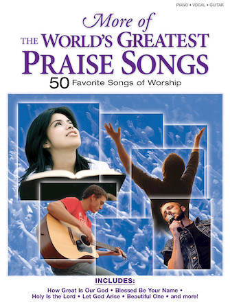 More of the World's Greatest Praise Songs