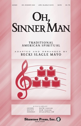 Oh Sinner Man