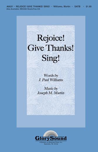 Rejoice! Give Thanks! Sing! : SATB : Joseph Martin : Joseph Martin : Sheet Music : 35018133 : 747510182214
