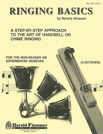 Ringing Basics Handbell Method Book Vol. 1 - 1st Edition
