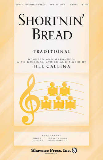 Shortnin' Bread : 2-Part : Jill Gallina : Sheet Music : 35019769 : 747510186397
