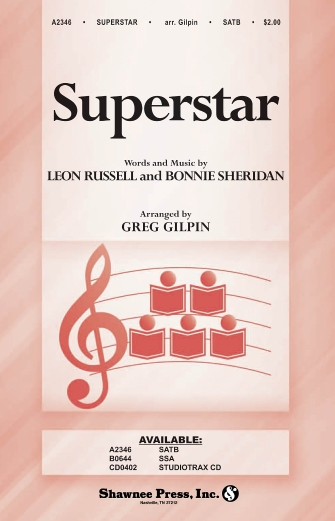 Superstar : SATB : Greg Gilpin : Leon Russell : The Carpenters : Sheet Music : 35022206 : 747510190516