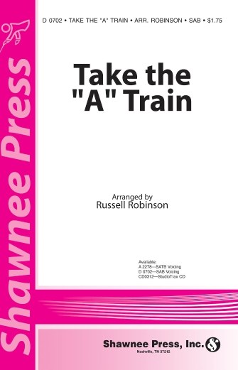 Take the 'A' Train : SAB : Russell Robinson : Duke Ellington : Duke Ellington : Sheet Music : 35022412 : 747510073086