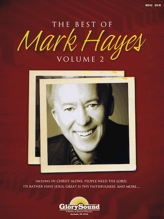 The Best of Mark Hayes – Volume 2