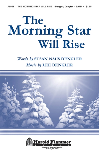 The Morning Star Will Rise