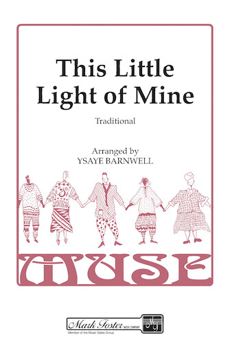 This Little Light of Mine : SSAA : Ysaye Barnwell : Harry Dixon Loes : Sweet Honey In The Rock : Sheet Music : 35023219 : 747510060871