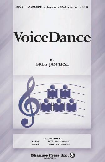 Voicedance : SATB : Greg Jasperse : Sheet Music : 35024800 : 747510064251