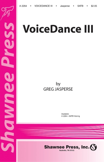 Voicedance III : SATB : Greg Jasperse : Sheet Music : 35024803 : 747510072652