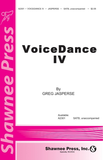 Voicedance IV : SATB : Greg Jasperse : Sheet Music : 35024804 : 747510179214