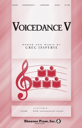 Voicedance V : SATB : Greg Jasperse : Sheet Music : 35024806 : 747510185833