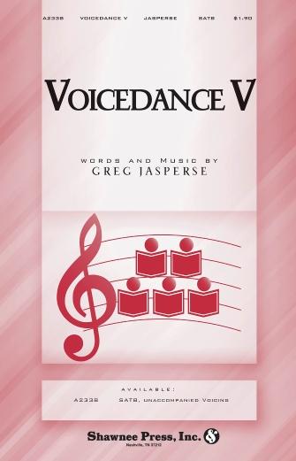 Voicedance V : SATB : Greg Jasperse : Sheet Music : 35024806 : 747510185833