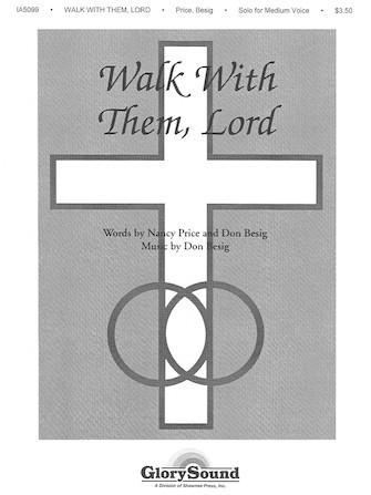 Walk with Them Lord
