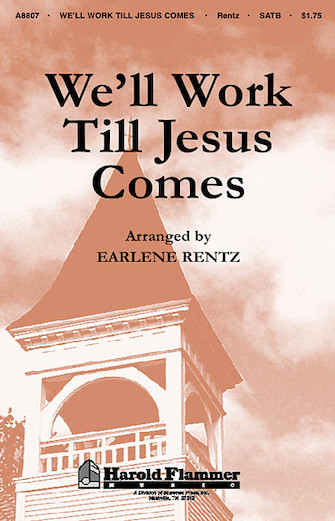 Product Cover for We'll Work Till Jesus Comes