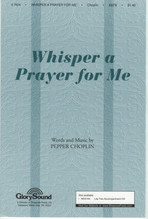 Whisper a Prayer for Me