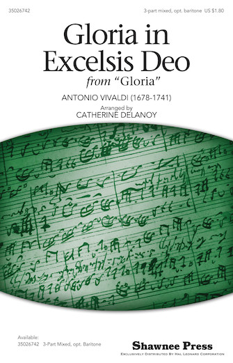 Gloria in Excelsis Deo : SAB : Catherine DeLanoy : Sheet Music : 35026742 : 884088454296 : 1423487753
