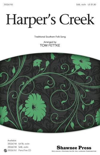 Harper's Creek : SAB : Tom Fettke : Sheet Music : 35026745 : 884088454463 : 1423487907